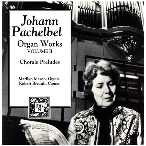 PACHELBEL ORGAN WORKS VOL II