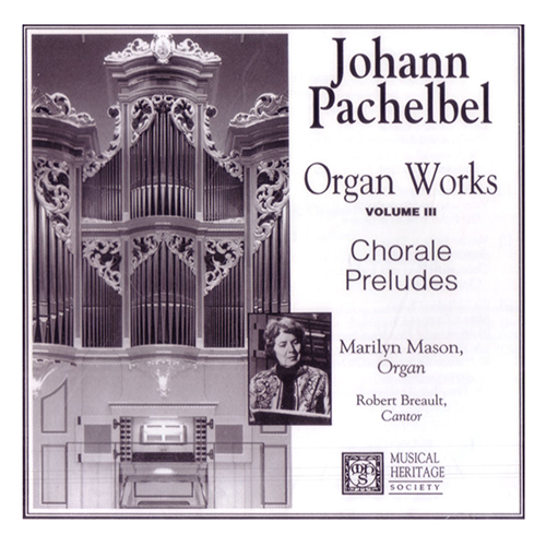PACHELBEL ORGAN WORKS VOL III
